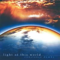 Light of this World [CD] Demby, Constance