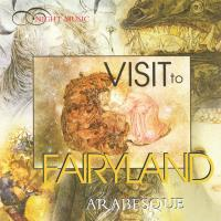Visit to Fairyland [CD] Arabesque