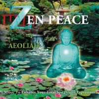Zen Peace [CD] Aeoliah