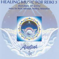 Healing Music for Reiki Vol. 3 (CD) Aeoliah