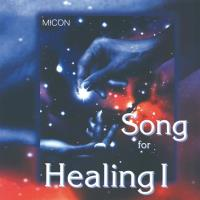 Song for Healing [CD] Micon