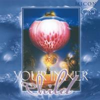 Your Inner Child [CD] Micon