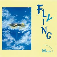 Flying [CD] Micon