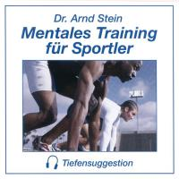 Mentales Training für Sportler [CD] Stein, Arnd