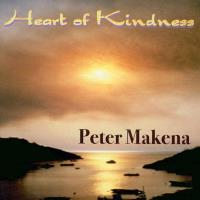 Heart of Kindness [CD] Makena, Peter