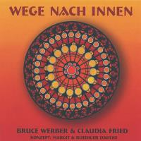 Wege nach Innen [CD] Werber, Bruce & Fried, Claudia