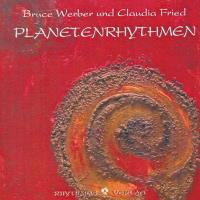 Planetenrhythmen [CD] Werber, Bruce & Fried, Claudia