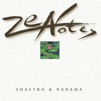 Zen Notes [CD] Shastro & Nadama