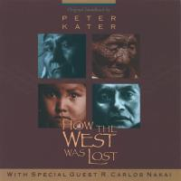 How the West was Lost (CD) Kater, Peter & Nakai, Carlos