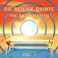 Die Heilige Quinte Vol. 2 - The Sacred Fifth (Instrumental Version) [CD] Shabnam & Satyamurti