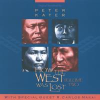 How the West Was Lost, Vol. 2 [CD] Kater, Peter