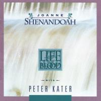 Life Blood [CD] Shenandoah, Joanne & Kater, Peter