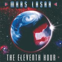 The Eleventh Hour [CD] Lasar, Mars