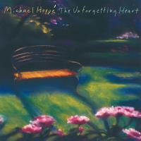 Unforgetting Heart [CD] Hoppe, Michael