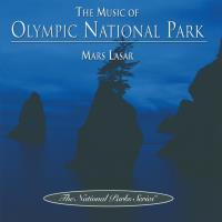 Music of the Olympic National Park [CD] Lasar, Mars