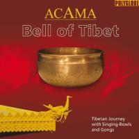 Bell of Tibet [CD] Acama