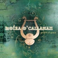 Return of Grace [CD] O'Callahan, Moira