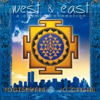 West & East - A Cosmic Connection [CD] Yogeshwara