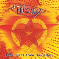 Good Vibes from the Tribes [CD] Pulsare
