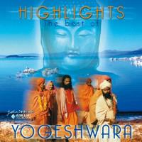 Highlights - The Best of Yogeshwara [CD] Yogeshwara