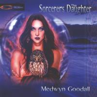 The Sorcerer´s Daughter [CD] Goodall, Medwyn