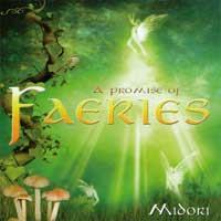 A promise of Faeries [CD] Midori