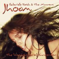 Jhoom [CD] Roth, Gabrielle & The Mirrors