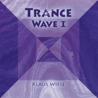 Trance Wave Vol. 1 (CD) Wiese, Klaus