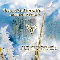 Winter in Scotland - A Highland Christmas [CD] McDonald, Steve & Smith, Hollie