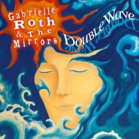 Double Wave [CD] Roth, Gabrielle & The Mirrors