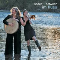 Im Fluss [CD] Space Between