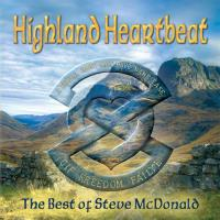 Highland Heartbeat - The Best of Steve McDonald [CD] McDonald, Steve