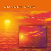 A Night at the Sea [CD] Sunset Cafe