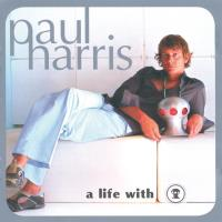 A life with [CD] Harris, Paul