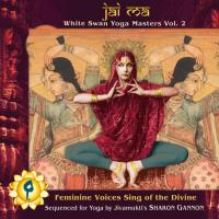 Jai Ma - White Swan Yoga Masters Vol. 2 [CD] V. A. (White Swan Records)