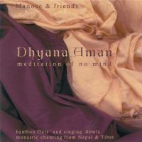 Dhyana Aman - Meditation of no Mind [CD] Manose