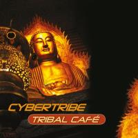 Tribal Cafe [CD] Cybertribe