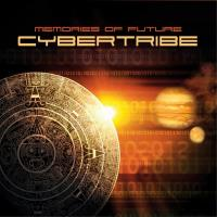 Memories of Future [CD] Cybertribe