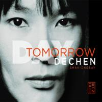 Day Tomorrow [CD] Shak-Dagsay, Dechen