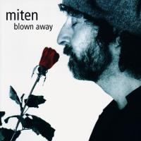 Blown Away (CD) Miten
