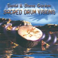 Sacred Drum Vision [CD] Gordon, David & Steve