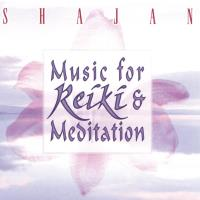 Music for Reiki & Meditation [CD] Shajan