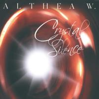 Crystal Silence [CD] Althea W.