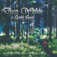 Deep within a Faerie Forest [CD] Stadler, Gary & Rule, Wendy