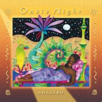 Oasis Night [CD] Shastro