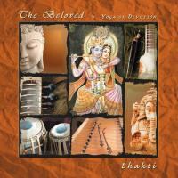 The Beloved - Yoga of Devotion [CD] Bhakti