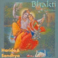 Bhakti - Songs of Devotion [CD] Harida & Sandhya