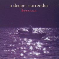 A Deeper Surrender [CD] Kirtana