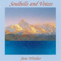 Soulbells and Voices [CD] Winther, Jane