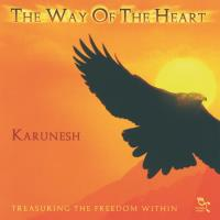The Way of the Heart [CD] Karunesh